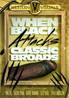 When Black Attacks Classic Broads Porn Movie