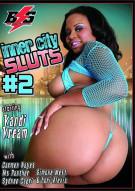 Inner City Sluts #2 Porn Video
