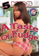 Taste Of Fudge, A Movie