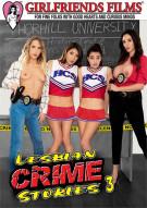 Lesbian Crime Stories 3 Porn Movie