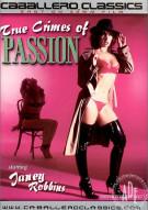 True Crimes of Passion Porn Movie
