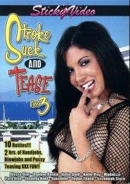 Stroke Suck and Tease #3 Porn Movie