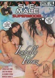 She-Male Supermodel: Izabelly Ferraz Porn Movie