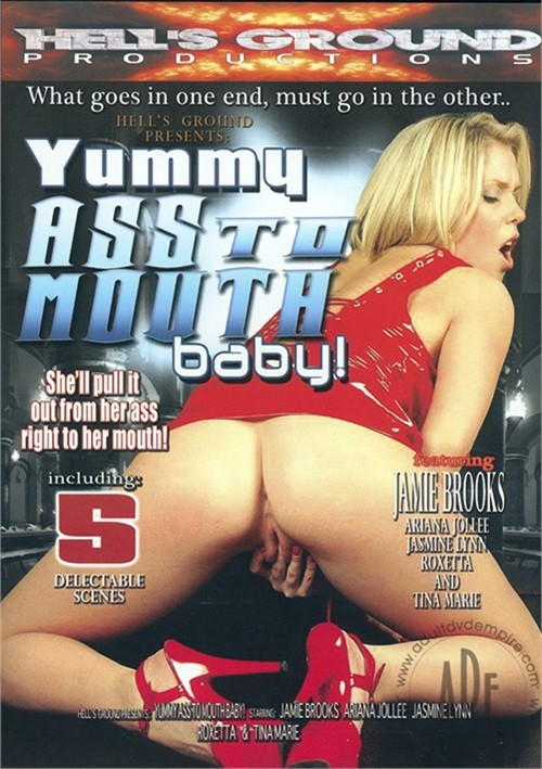 Yummy Ass to Mouth Baby! (2009)