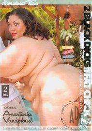 2 Black Dicks 1 Fat Chick 2 Porn Video