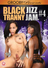 Black Tranny Jizz Jam #4 Boxcover