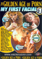 Golden Age of Porn, The: My First Facial #1 Porn Movie