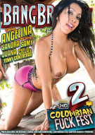 Colombian Fuck Fest 2 Porn Movie