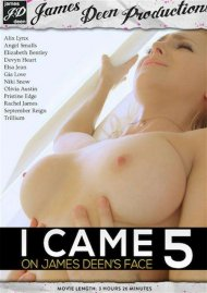 I Came On James Deens Face 5 Porn Movie