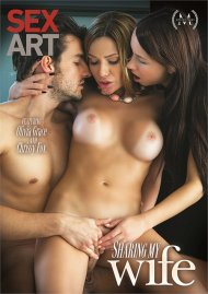 Sharing My Wife DVD porn movie from Sex Art.