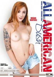 All American Bush porn DVD from AMK Empire