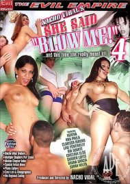 "She Said ""Blow Me"" 4 Porn Movie"