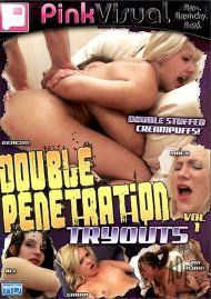 Double Penetration Tryouts Vol. 1 Porn Movie