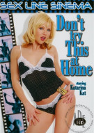 Dont Try This At Home Porn Movie