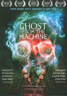 Ghost From The Machine Movie