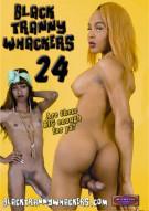 Black Tranny Whackers 24 Porn Movie