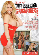 Best Of Transsexual Gang Bangers 3 Porn Movie