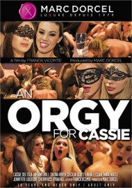 An Orgy for Cassie 4K HD DVD porn movie from Marc Dorcel.
