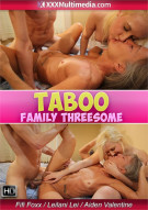 Taboo Family Threesome Porn Video