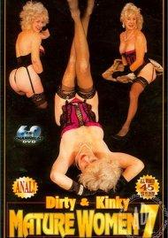 Dirty & Kinky Mature Women 7 Porn Movie