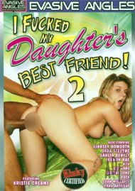I Fucked My Daughters Best Friend! 2 Porn Movie