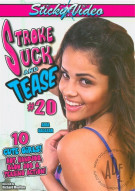 Stroke Suck and Tease #20 Porn Video