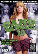 Gang Banged! 10 Porn Video