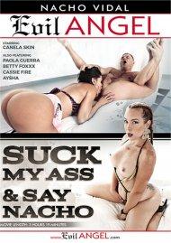 Suck My Ass & Say Nacho Movie