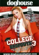 College Dropouts Vol. 3 Porn Movie