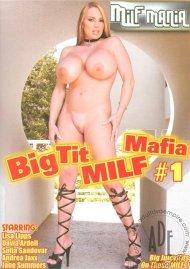 Big Tit MILF Mafia #1 Porn Video