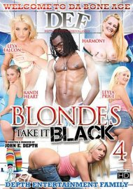 Blondes Take It Black 4 Porn Movie