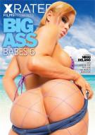 Big Ass Babes 6 Porn Movie