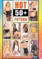 Hot 50+ 15 Porn Video