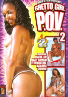 Ghetto Girl P.O.V. #2 Porn Movie