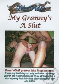 My Granny's A Slut Porn Video