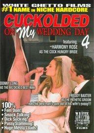 Cuckolded On My Wedding Day 4 Porn Video