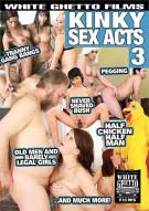 Kinky Sex Acts 3 Porn Movie