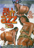 All Dat Azz 39 Porn Movie