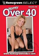 Horny Over 40 Vol. 56 Porn Movie