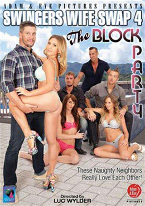 adult swingers movie - Swingers Wife Swap 4: The Block Party