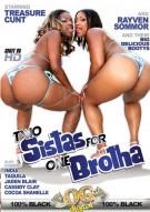 Two Sistas For One Brotha Porn Movie