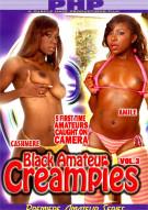 Black Amateur Creampies Vol. 3 Porn Video
