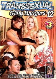 Transsexual Gang Bangers 12 Porn Movie