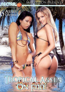 Tropical Asses on Fire Porn Movie
