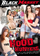 Hood Hunters, The Porn Movie