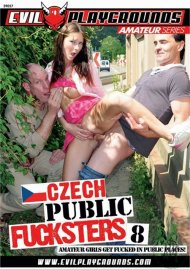 Czech Public Fucksters #8 streaming porn video from Evil Playgrounds!