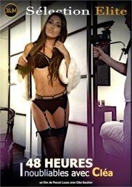 48 heures Inoubliables avec Clea Porn Video