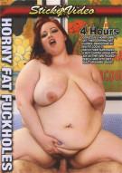 Horny Fat Fuckholes Porn Video