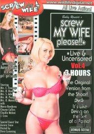 Screw My Wife, Please: Live & Uncensored Vol. 4 Movie