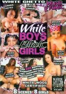 White Boys & Black Girls Porn Movie